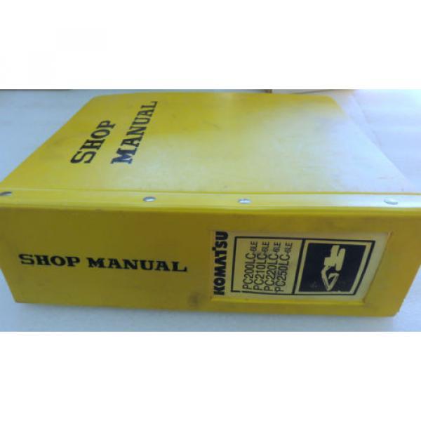 Komatsu PC200LC-6 PC210LC-6 PC220LC-6 PC250LC-6 Excavator Service Shop Manual #1 image