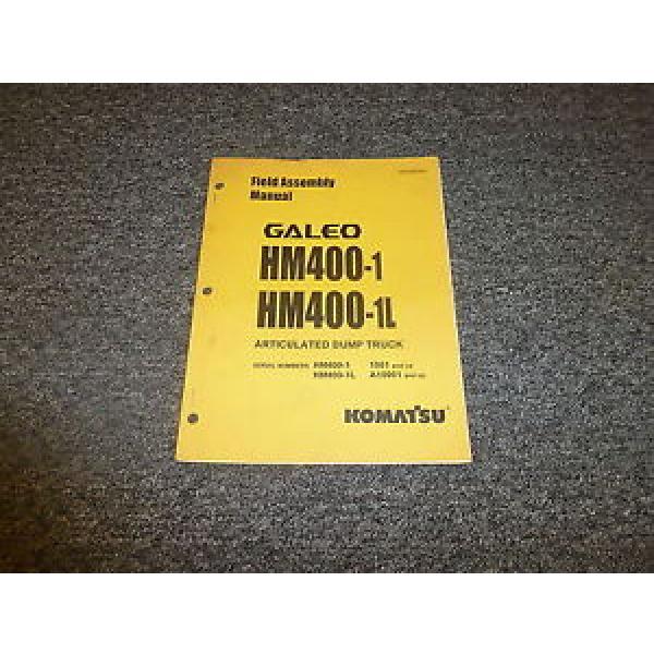 Komatsu Galeo HM400-1 HM400-1L Articulated Dump Truck Field Assembly Manual #1 image