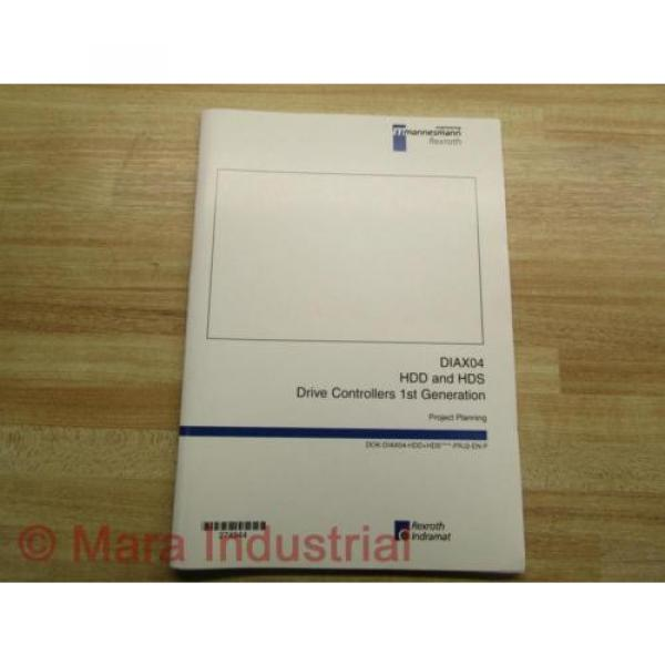 Rexroth China France Indramat DOK-DIAX04-HDD+HDS Project Planning Manual (Pack of 6) #2 image